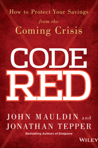 Code Red by John Mauldin and Jonathan Tepper